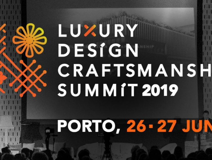 luxury design Presenting Summit 2019 – An Event Of Luxury Design and Craftmanship Celebrating Craftsmanship The Luxury DesignCraftsmanship Summit 2019 2 740x560