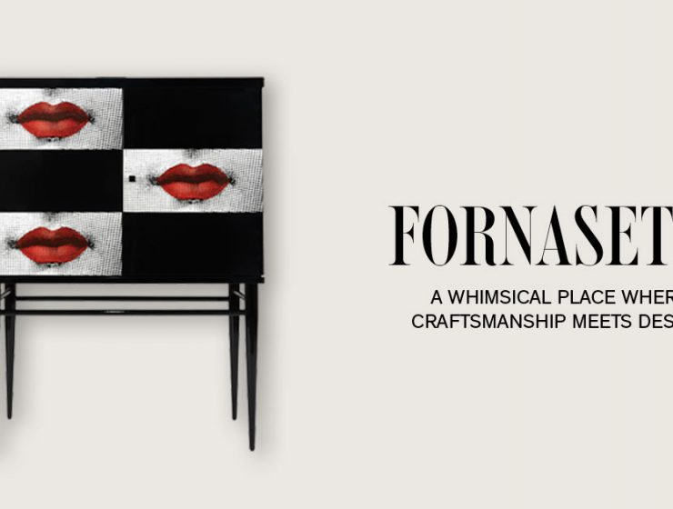 fornasetti Fornasetti's New Modern Design Pieces  Ready To Blow You Away feature 740x560