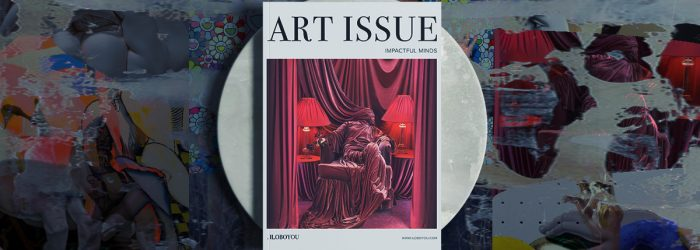 """""""Art Issue, Impactful Minds"""" - The Perfect Ebook For Art Lovers"""